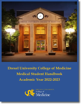 Drexel University College of Medicine MEDICAL STUDENT HANDBOOK